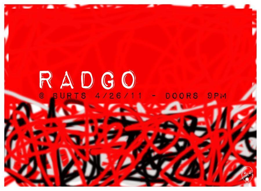 RadGo - 4.26.11 - Burts @ 9pm